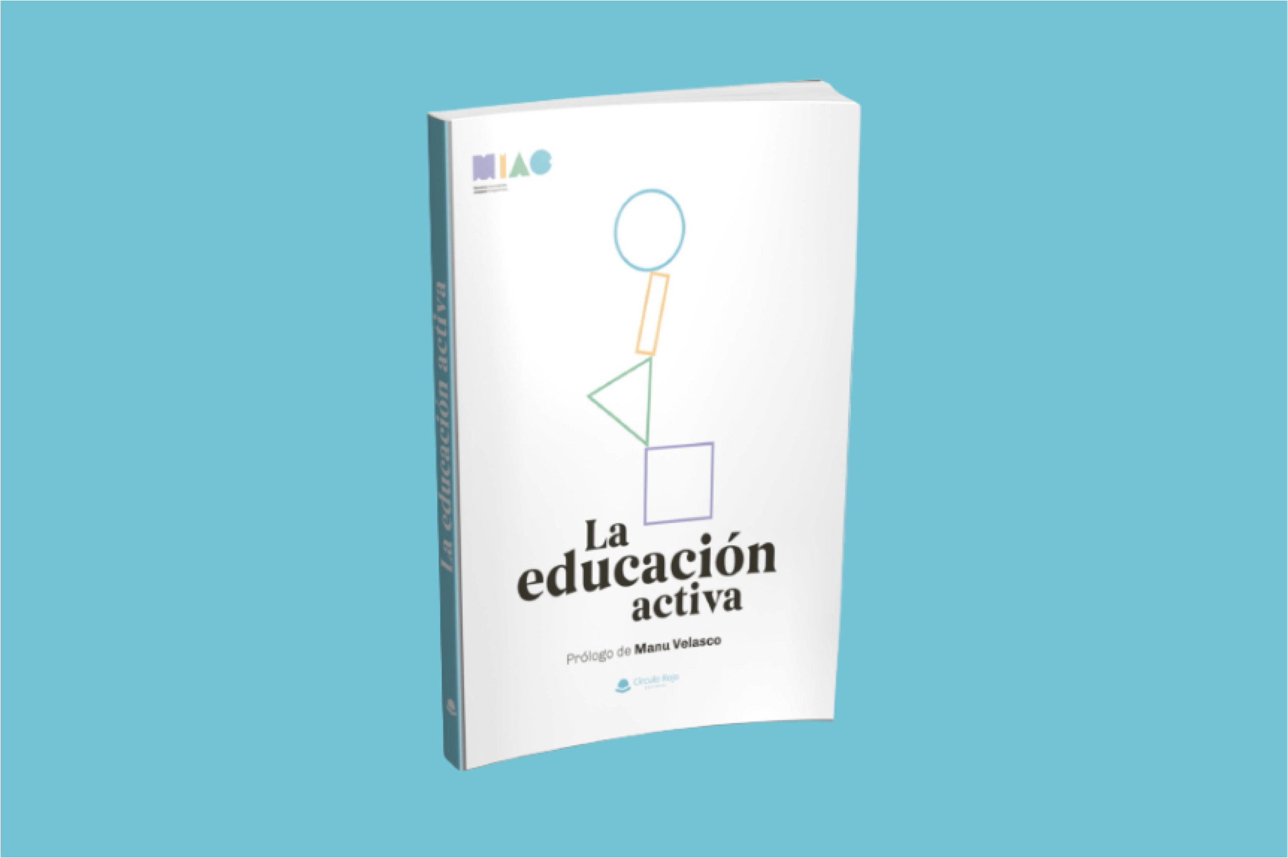 La educación activa MIAC · La Oveja Perdida